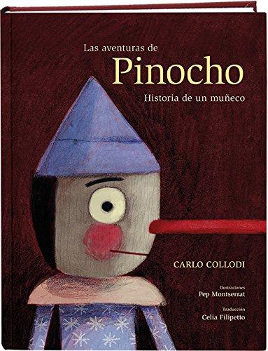 Las aventuras de Pinocho. Historia de un muñeco (Tiempo de clásicos)