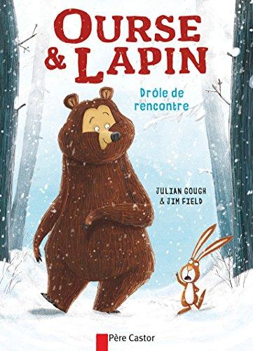 Ourse et Lapin : Drôle de rencontre