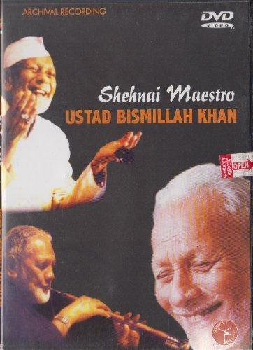 Shehnai Maestro: Ustad Bismillah Khan by Ustad Bismillah Khan