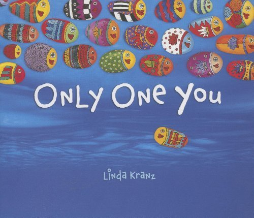 Only One You by Linda Kranz (2006) Hardcover