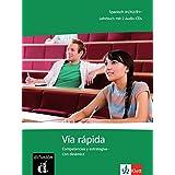 Vía rápida: Competencias y estrategias - Con dinámica. Lehrbuch + 2 Audio-CDs