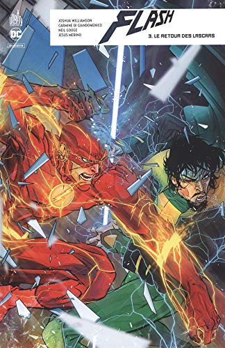 Flash rebirth, Tome 3 : Le retour des lascar par Collectif
