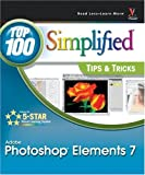 Photoshop Elements 7: Top 100 Simplified Tips and Tricks (Top 100 Simplified Tips & Tricks)