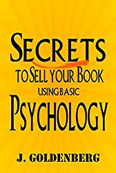 The Psychology of Selling a Book Online: Publishing a Book on Amazon (Learn to write, publish, and sell books that readers want. 1) (English Edition)