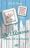 De l'Amour comme s'il en pleuvait: comédie romantique by Azel Bury