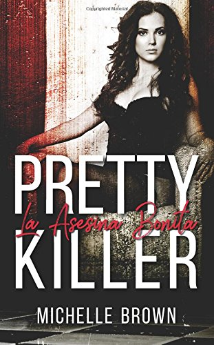 Pretty Killer: La Asesina Bontia (La Asesina Bonita)