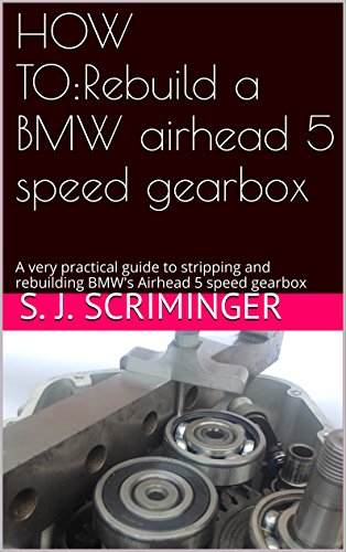 HOW TO:Rebuild a BMW airhead 5 speed gearbox: A very