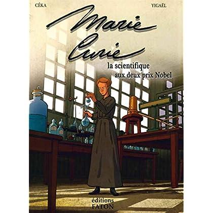 Marie Curie: La scientifique aux deux prix Nobel