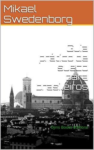 Guia prático de sueco para brasileiros: Um guia rápido e preciso para estudo (Global Languages Livro 2) (Portuguese Edition) por Mikael Swedenborg