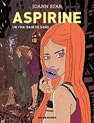 Aspirine, tome 2 : Un vrai bain de sang par Joann Sfar