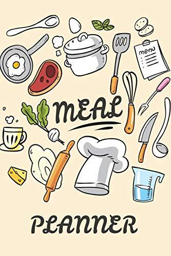 Meal Planner: 52 Weeks Food Planner, Grocery List Menu Food Planners Prep Book Eat Records Journal Diary Notebook Log Book