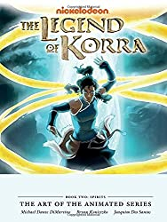 Legend of Korra: The Art of the Animated Series Book Two: Spirits by Michael Dante DiMartino (2014-09-23)