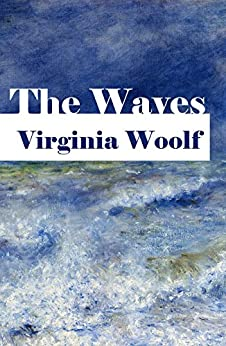 The Waves (English Edition) par [Woolf, Virginia]