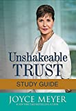 Unshakeable Trust Study Guide: Find the Joy of Trusting God at All Times, in All Things