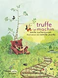 "Afficher ""Truffe et Machin"""