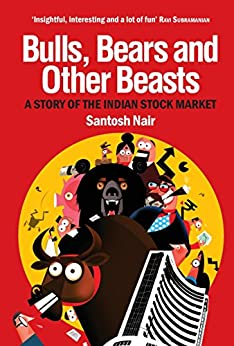 Bulls, Bears and Other Beasts by [Nair, Santosh]