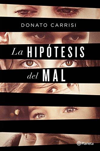 La hipótesis del mal (Volumen independiente) por Donato Carrisi
