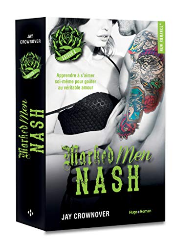 Marked Men, saison 4 : Nash de Jay Crownover