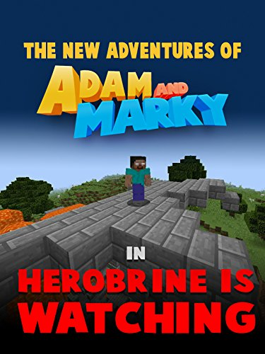 f Adam and Marky in Herobrine is Watching [OV] (Adult Horror-film)