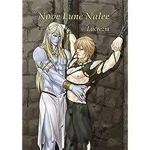 Nove Lune Nalee (Nove Lunee Nalee Vol. 4)
