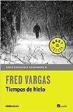 Tiempos de hielo (Comisario Adamsberg 8) (BEST SELLER)