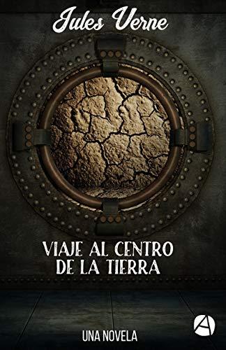 Viaje al centro de la Tierra: Una novela (Edición illustrada) (ApeBook Classics nº 51) por Jules Verne
