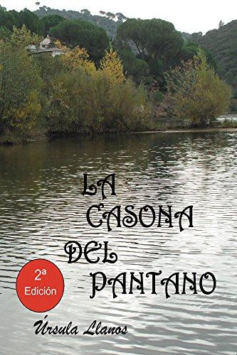 La casona del pantano por Úrsula Llanos