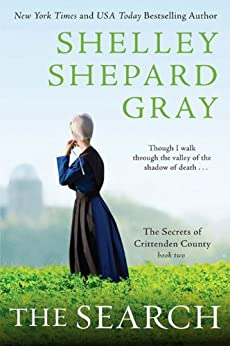 The Search: The Secrets of Crittenden County, Book Two by [Gray, Shelley Shepard]