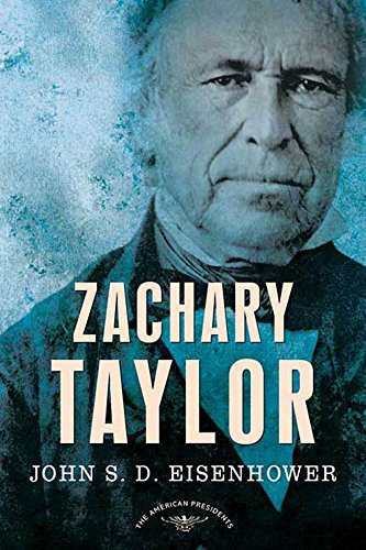 The 12th President 1849-1850 The American Presidents Series Zachary Taylor