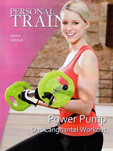 Personal Trainer - Power Pump: Das Langhantel Workout
