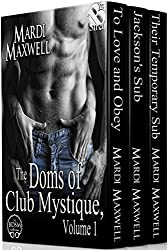 The Doms of Club Mystique, Volume 1 [Box Set 62] (Siren Publishing Classic)