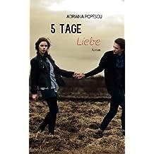 5 Tage Liebe