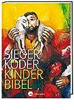 Kinder-Bibel: mit Bildern von Sieger Köder