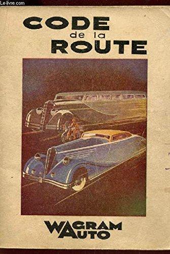 CODE DE LA ROUTE wagram auto - permis de conduire. par COLLECTIF