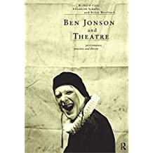 Ben Jonson and Theatre: Performance, Practice and Theory by Richard Cave (Editor), Elizabeth Schafer (Editor), Brian Woolland (Editor) › Visit Amazon's Brian Woolland Page search results for this author Brian Woolland (Editor) (28-Jan-1999) Paperback