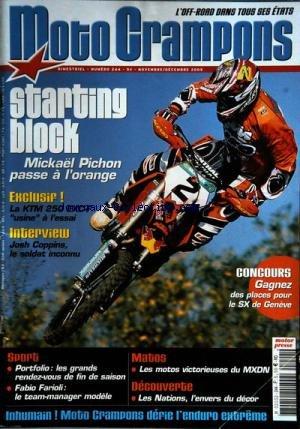 MOTO CRAMPONS [No 244] du 01/11/2005 - STARTING BLOCK - MICHAEL PICHON - LE KTM 250 EXC-F USINE A L'ESSAI - JOSH COPPINS - SPORT - MATOS - LES MOTOS VICTORIEUSES DU MXDN - LES NATIONS L'ENVERS DU DECOR -