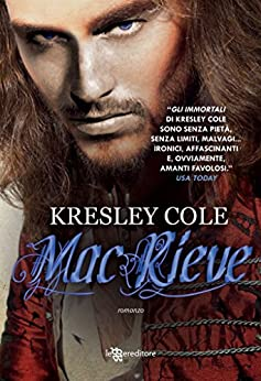 MacRieve (Leggereditore Narrativa) di [Cole, Kresley]