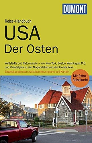 DuMont Reise-Handbuch Reiseführer USA, Neuengland, Der Osten: mit Extra-Reisekarte