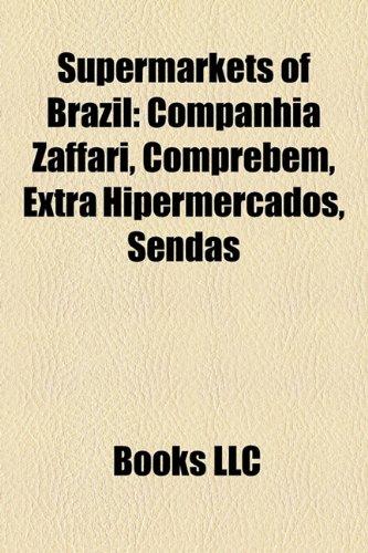 supermarkets-of-brazil-companhia-zaffari-comprebem-extra-hipermercados-sendas