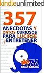 NoTeCreo! 357 an�cdotas y datos curio...