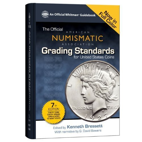 Official ANA Grading Standards for United States Coins (Official American Numismatic Association Grading Standards for United States Coins) Hardcover August 13, 2013