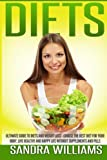 Diets: Ultimate Guide to Diets and Weight Loss - Choose the Best Diet