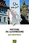 Histoire du Luxembourg : des origines à nos jours | Kreins, Jean-Marie. Auteur