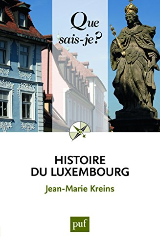 Histoire du Luxembourg : Des origines à nos jours
