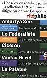 Cité philo : Amartya Sen ; Le Fédéralisme ; Cicéron ; Vaclav Havel ; La Palabre