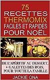 Image de 75 Recettes Thermomix Faciles et Rapides Pour Noel: De l'apéritif au