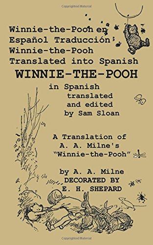 Winnie-the-Pooh en Español Traducción Winnie-the-Pooh Translated into Spanish