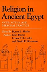 Religion in Ancient Egypt: Gods, Myths, and Personal Practice by Byron E. Shafer (1991-06-20)