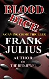 BLOOD DICE: Gaming Crime Thriller (English Edition)