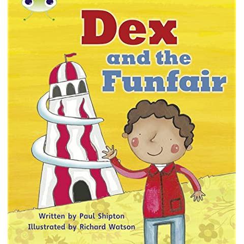 Dex and the Funfair (Phonics Bug)